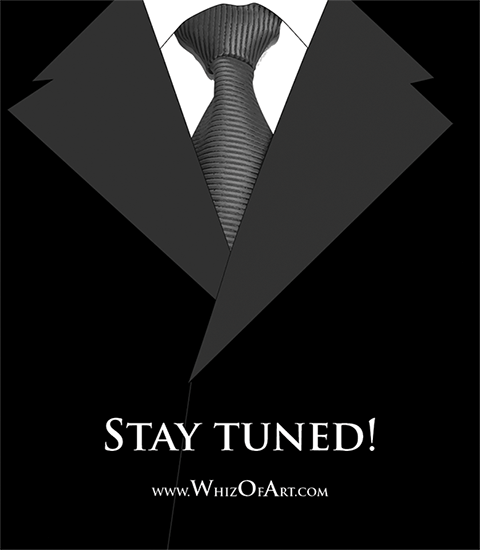Stay tuned - Whiz of Art
